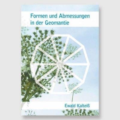 Formen und Abmessungen in der Geomantie