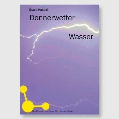 Donner-Wetter-Wasser